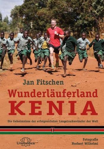 Jan Fitschen Wunderläuferland Kenia