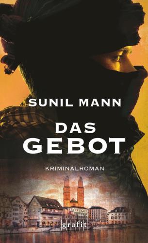 Sunil Mann Das Gebot