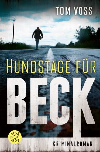 Tom Voss Hundstage für Beck