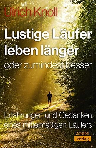 Ulrich Knoll Lustige Läufer leben länger
